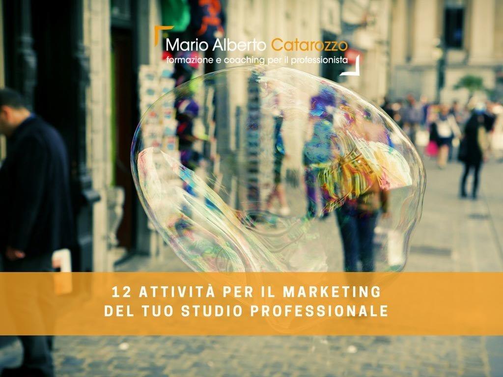 12 attività per il marketing del tuo Studio professionale