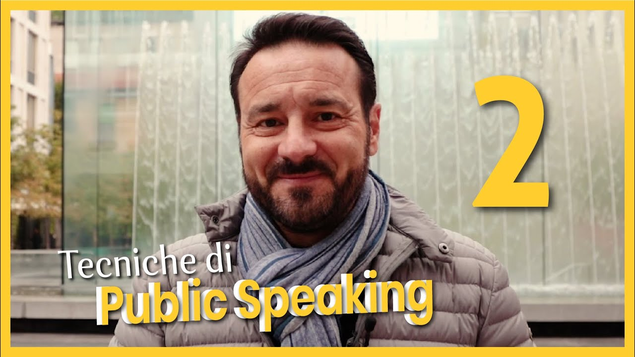 Tecniche di Public Speaking 2